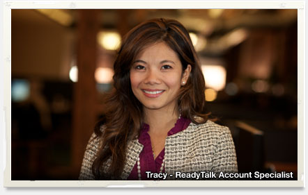 ReadyTalk Customer Care and Account Specialists
